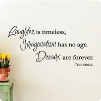 "48"" Laughter is Timeless, Imagination Has No Age, Dreams Are Forever Tinkerbell Wall Decal Sticker Art Mural Home Décor Quote Lettering"