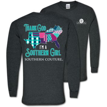 Southern Couture Classic Thank God I'm A Southern Girl Long Sleeve T-Shirt