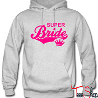 SUPER Bride Crown hoodie