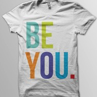 BE YOU. - Men's White Cotton T-Shirt from After Hours Agenda