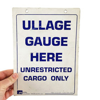 Vintage Double Sided Ullage Guage Industrial Sign / Original White, Blue Metal Signage / Tank Measurement Indicator / Rustic Weathered Decor