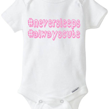 """Pink Girl HASHTAG Onesuit - Funny Baby Gift: - """"# Never sleeps # Always Cute"""" Babyshower gift in preemie size - 24m Pink Baby Clothes"""
