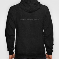 FIGHT CLUB - You are not your f*cking khakis! Hoody by John Medbury (LAZY J Studios)