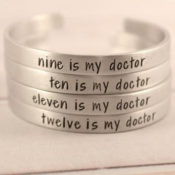 """... is my doctor"" Doctor Who Inspired Cuff Bracelet"