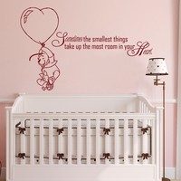 Winnie the Pooh Quote Wall Decal Vinyl Sticker Decals Quotes Sometimes The Smallest ... in Your Heart Decor Nursery Baby Room Playroom x218