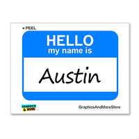 Austin Hello My Name Is Sticker