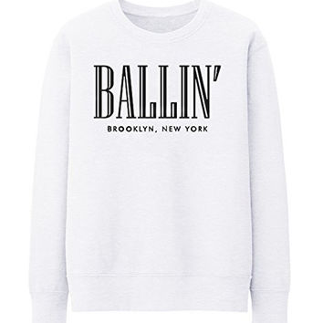 BALLIN PARIS NEW YORK BROKLYN Unisex Crewneck Sweatshirt Top Funny - White