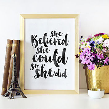 NURSERY GIRLS DECOR, She Believed She Could So She Did,Girls Room Decor,Girly Svg,Teens Girls,Quote Prints,Typography Wall Art,Quote Poster