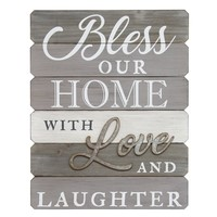 """Bless Our Home With Love And Laughter"" Wall Art By Stratton Home Dã©Cor"