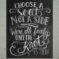 Choose A Seat Chalkboard Art Print