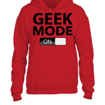 Geek Mode On - UNISEX HOODIE