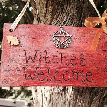 Witches Welcome Sign - Hand Painted & Inscribed
