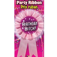 Birthday Bitch Party Ribbon