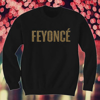 Feyonce Golden Logo Sweatshirt Feyonce Golden Logo Sweater Feyonce Golden Logo Shirt Feyonce Golden Logo Jumper Pullover
