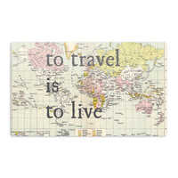 """Catherine Holcombe """"To Travel Is To Live"""" Color Map Aluminum Magnet"""
