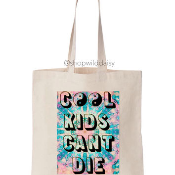 Cool Kids Can't Die Tote