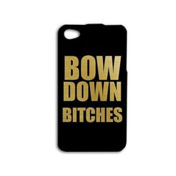 Funny Phone Case Bow Down Quote Gold Black Cover iPhone 4 5 5c 5s 4s 6 Cute iPod