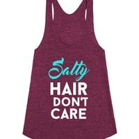 salty hair don't care