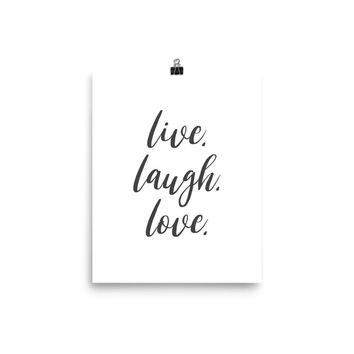 Live Laugh Love Inspirational Poster