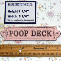 Poop Deck Cast Iron Sign Plaque Pastel Pink Wall Decor Sign Shabby Chic Distressed Beach House Nursery Nautical Bathroom Sign