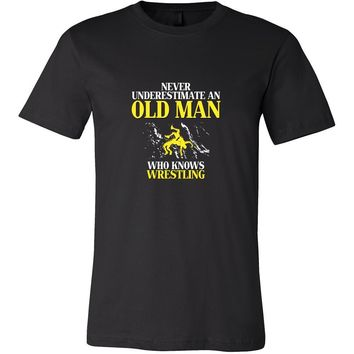 Wrestling Shirt - Never underestimate an old man who knows wrestling Grandfather Sport Gift