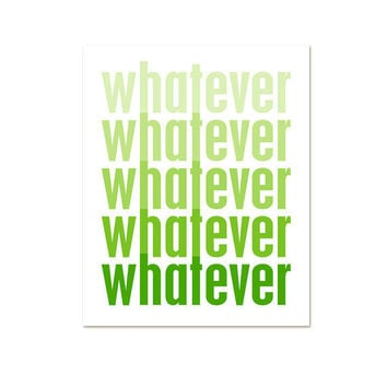 Whatever Funny Print Modern Original Print by hairbrainedschemes
