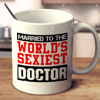 Married To The World's Sexiest Doctor