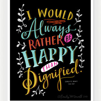 "Design Mom Collection: ""Jane Eyre"" Quote, Inspirational Print, Hand-Lettered 8"" x 10"""
