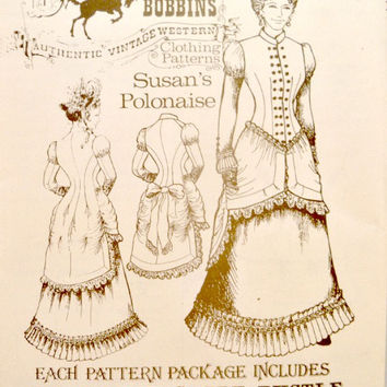 Buckaroo Bobbins Costume Pattern Victorian Polonaise - Over Dress - Skirt - Bustle High or V Neck Bodice Sewing Patterns Uncut Size 6 - 24
