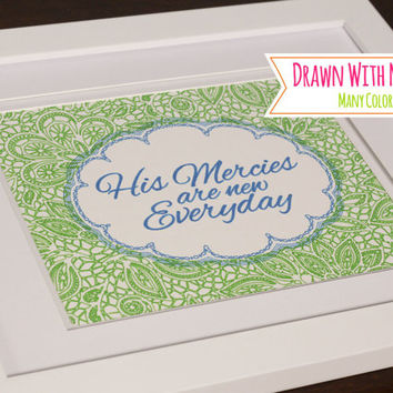 "Sharpie Gallery Art With Frame (Optional) ""His Mercies Are New Everyday"""