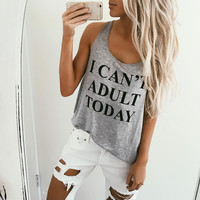 I CAN'T ADULT TODAY Summer Cotton Tank Vest Sleeves T-Shirt Top a11143