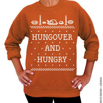 Hungover and Hungry - Ugly Christmas and Thanksgiving Sweater - Burnt Orange Unisex Crew Neck