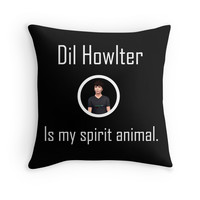 Dil Howlter is my spirit animal
