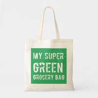 My Super Green Grocery Bag | Zazzle.co.uk