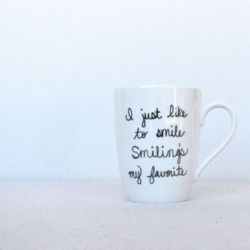 Buddy the Elf Mug - I Just Like To Smile Smiling's My Favorite Mug - Black Hand Painted on a White Coffee Cup - Black and White Mug