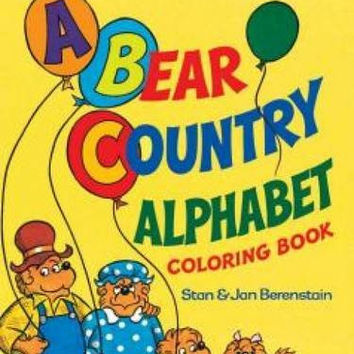 Berenstein Bears A Bear Country Alphabet Coloring Book