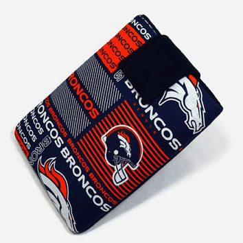 Tablet Case, iPad Cover,  NFL, Denver Broncos, Kindle Fire Cover, 7, 8, 9, 10 inch Tablet Sleeve, Cozy, Handmade, FOAM Padding