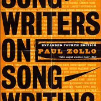 Songwriters on Songwriting: Revised and Expanded / Edition 4