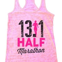 13.1 HALF Marathon Burnout Tank Top By Funny Threadz