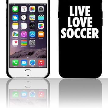 Live Love Soccer 5 5s 6 6plus phone cases