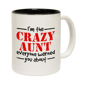 123t USA I'm the Crazy Aunt everyone Warned You About Funny Mug