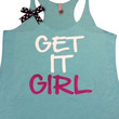 Get It Girl - Ruffles with Love - Racerback Tank - Womens Fitness - Workout Clothing - Workout Shirts with Sayings