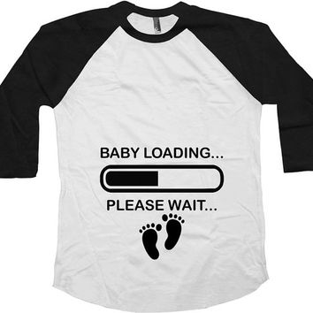 Baby Loading Raglan Sleeves Pregnancy Announcement American Apparel Baby Announcement 3/4 Sleeve Shirt Maternity Baseball Raglan Tee - SA172