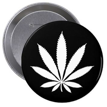 Weed Button, Pot Leaf, Marijuana, Legalize It 4 Inch Round Button