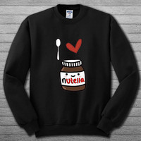 I Love Nutella Sweatshirt # For Women , Men  Sweatshirt