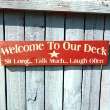 Welcome to our Deck signs outdoor wall hanging