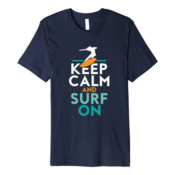 Keep Calm Surf On T-shirt Summer Sports Wave Surfing