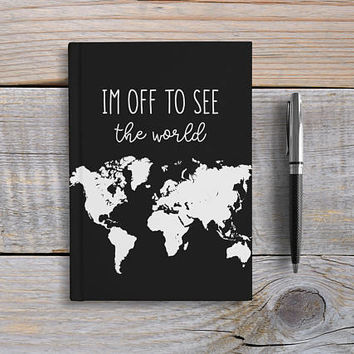Writing Journal, Hardcover Notebook, Sketchbook, Diary, World Map, blue and White, Travel Journal, Blank or Lined - I'm off to see the world