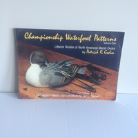 Championship Waterfowl Patterns Volume One Book By Patrick R. Godin