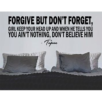 Tupac Forgive but Not Forget Sticker Wall Decal Nursery Art Sticker Music